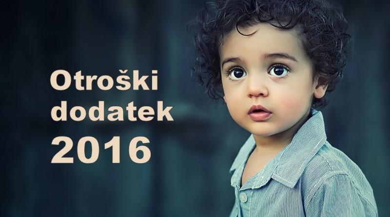 Otroški dodatek 2016 - višina in datumi izplačil