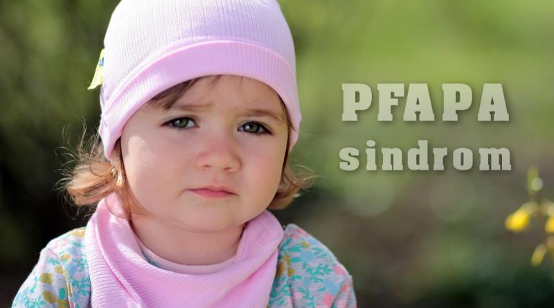 PFAPA sindrom - pogosta bolezen, na katero redko pomislimo