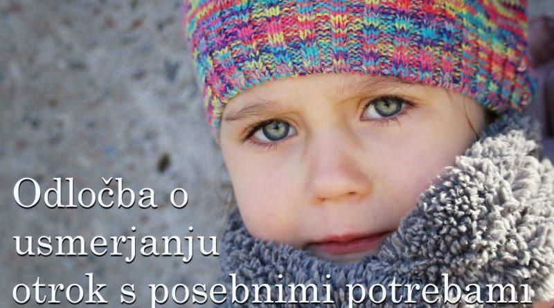 Ko otrok dobi odločbo o usmerjanju otrok s posebnimi potrebami