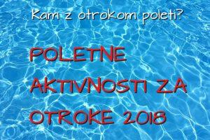 Poletne aktivnosti za otroke 2018