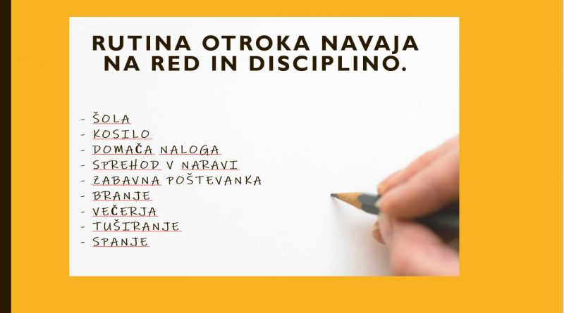 Rutina otroka navaja na red in disciplino