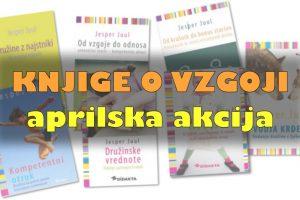 Knjige o vzgoji – aprilski paket popustov